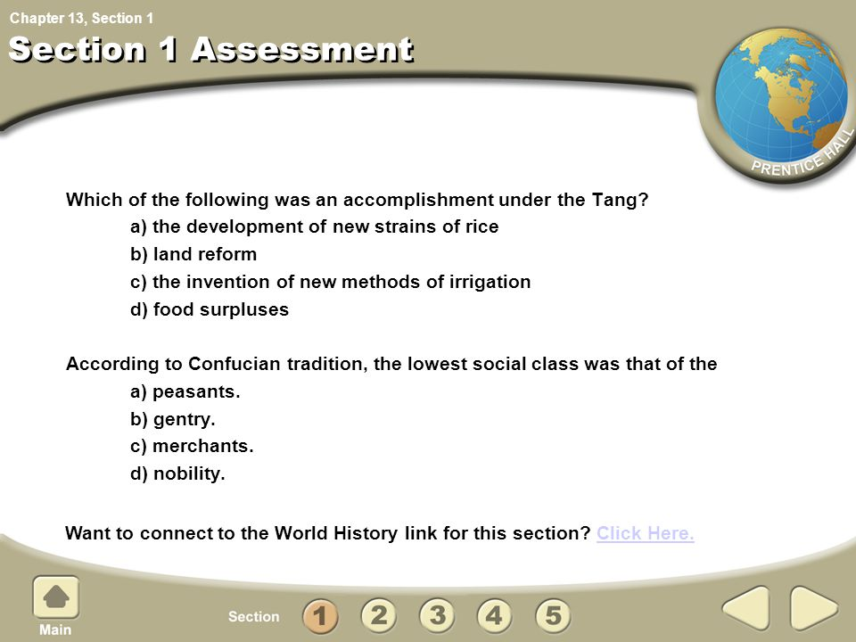 Section 1 Assessment 1. Which of the following was an accomplishment under the Tang a) the development of new strains of rice.