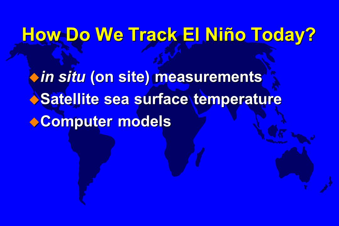 How Do We Track El Niño Today