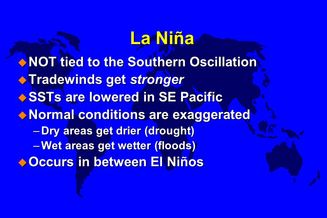 La Niña NOT tied to the Southern Oscillation Tradewinds get stronger