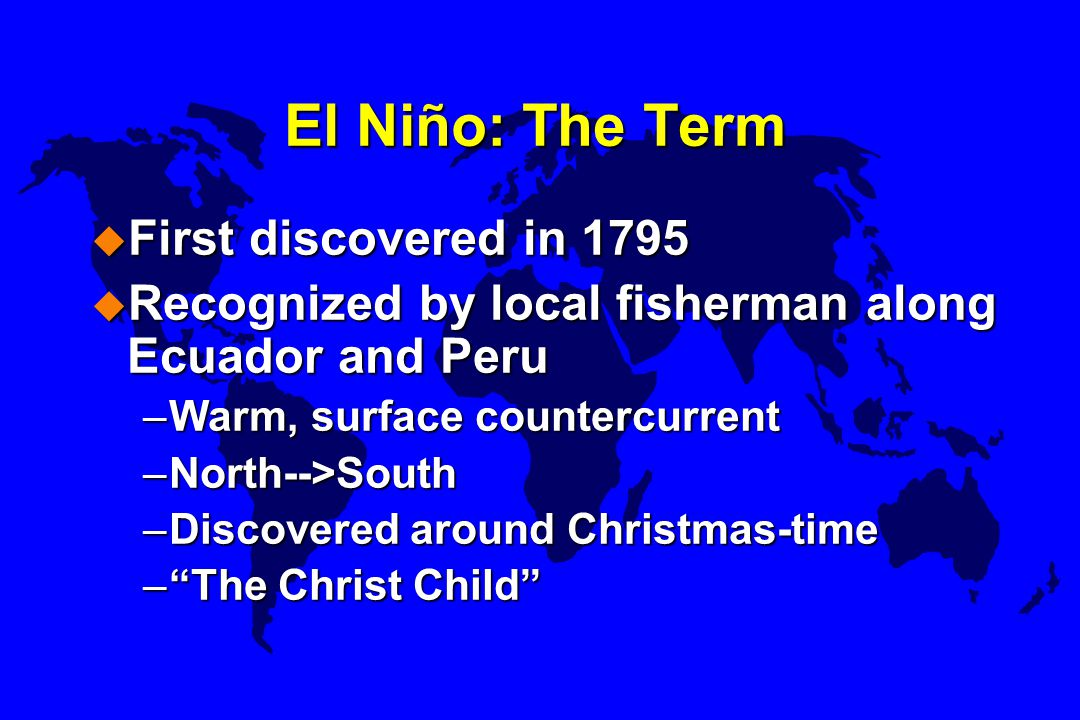El Niño: The Term First discovered in 1795