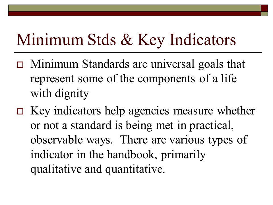 Minimum Stds & Key Indicators
