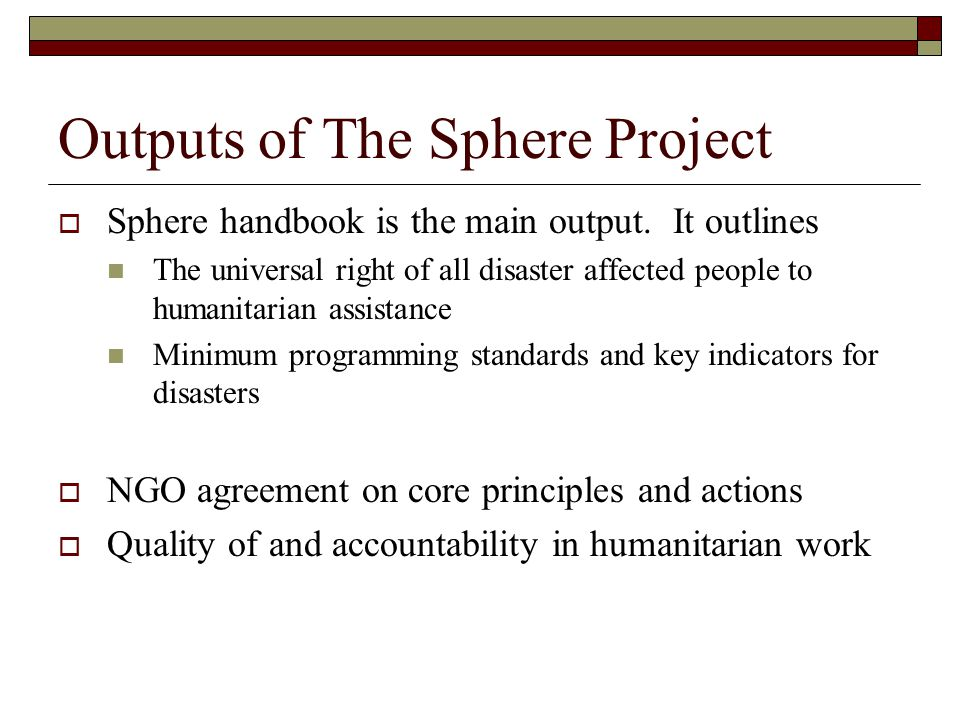 Outputs of The Sphere Project