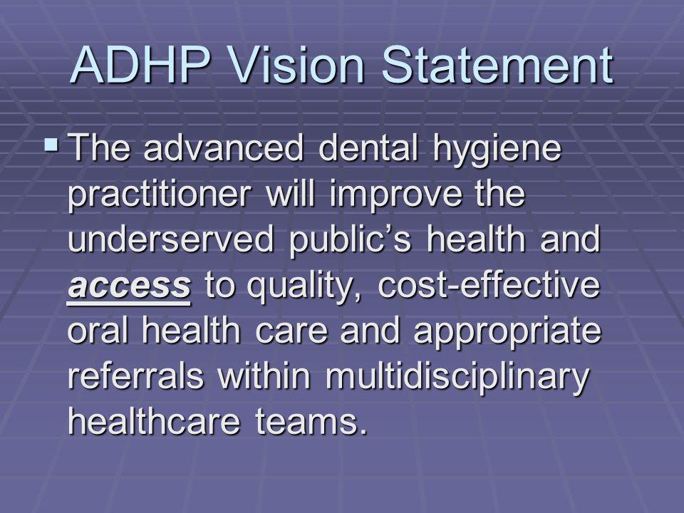 ADHP Vision Statement