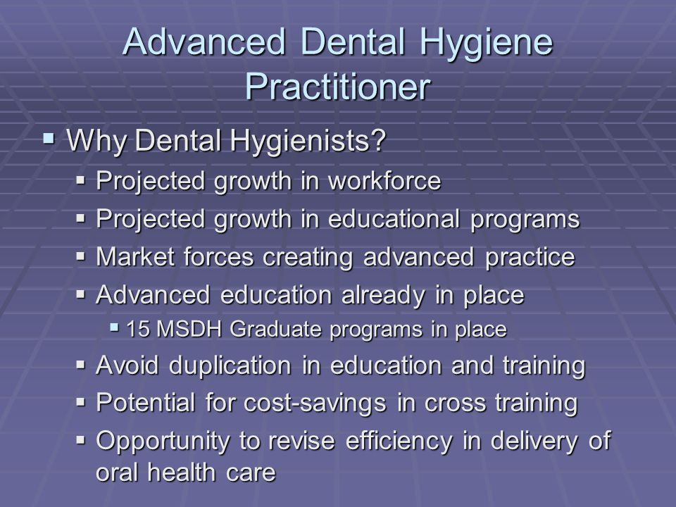 Advanced Dental Hygiene Practitioner