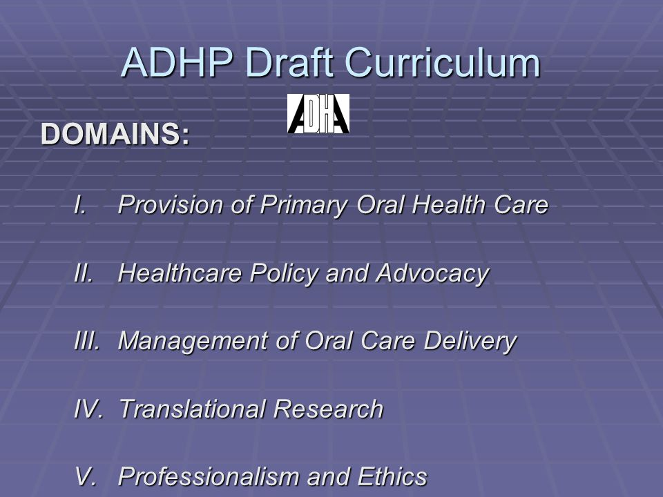 ADHP Draft Curriculum DOMAINS: