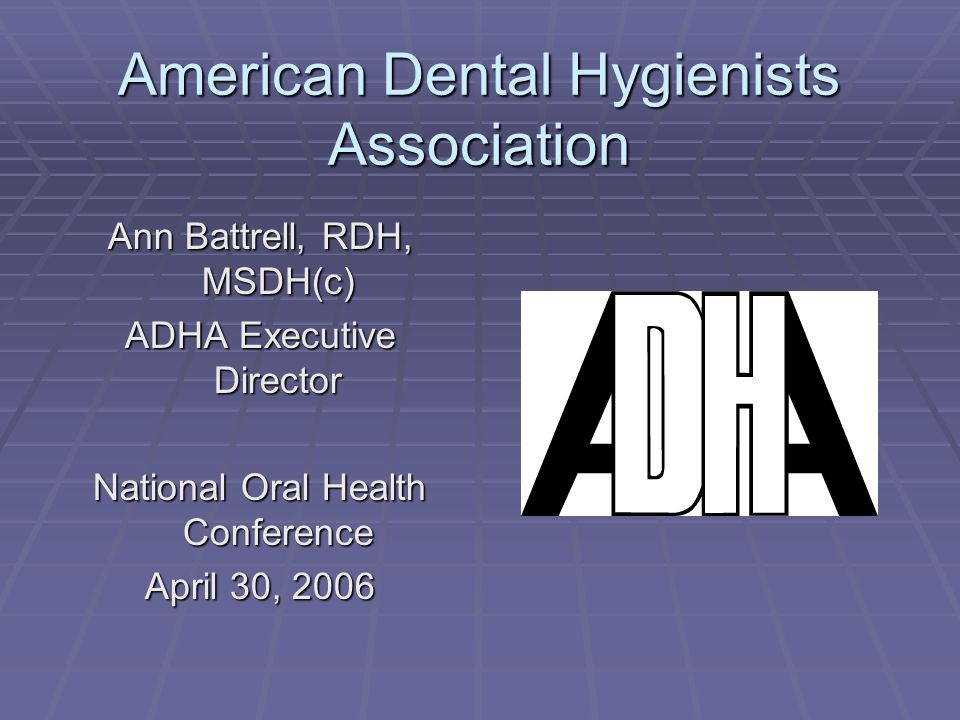 American Dental Hygienists Association