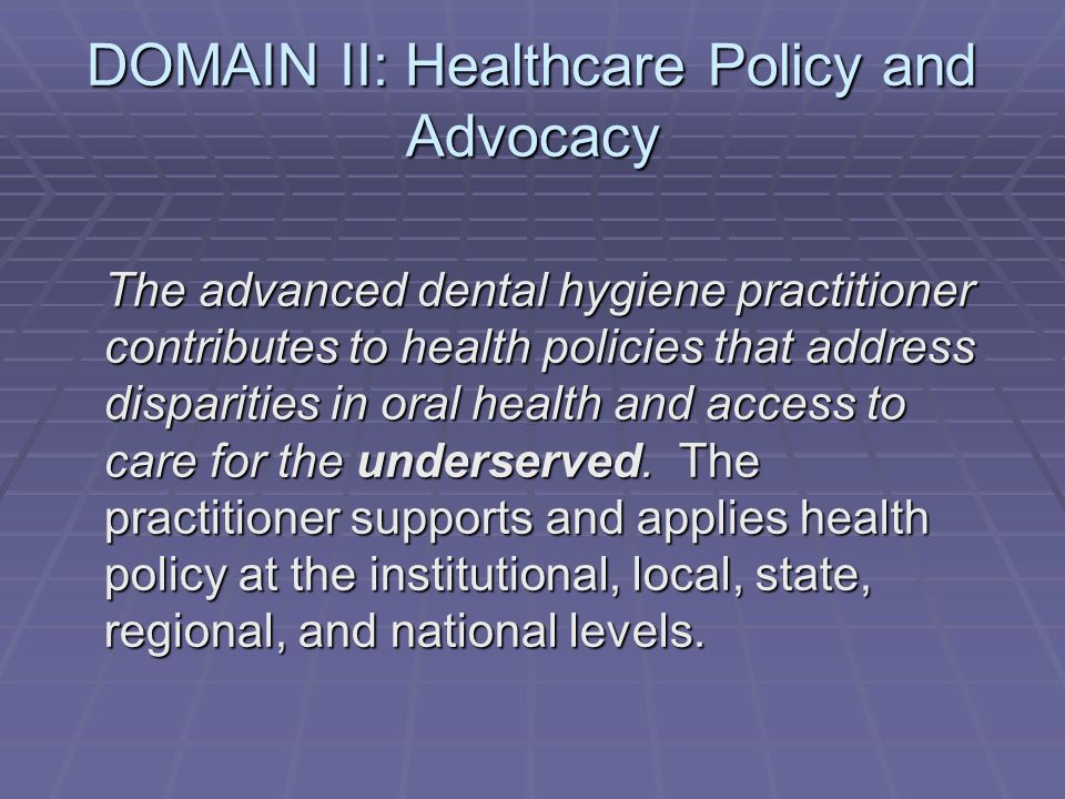 DOMAIN II: Healthcare Policy and Advocacy