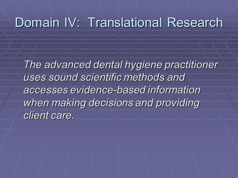 Domain IV: Translational Research