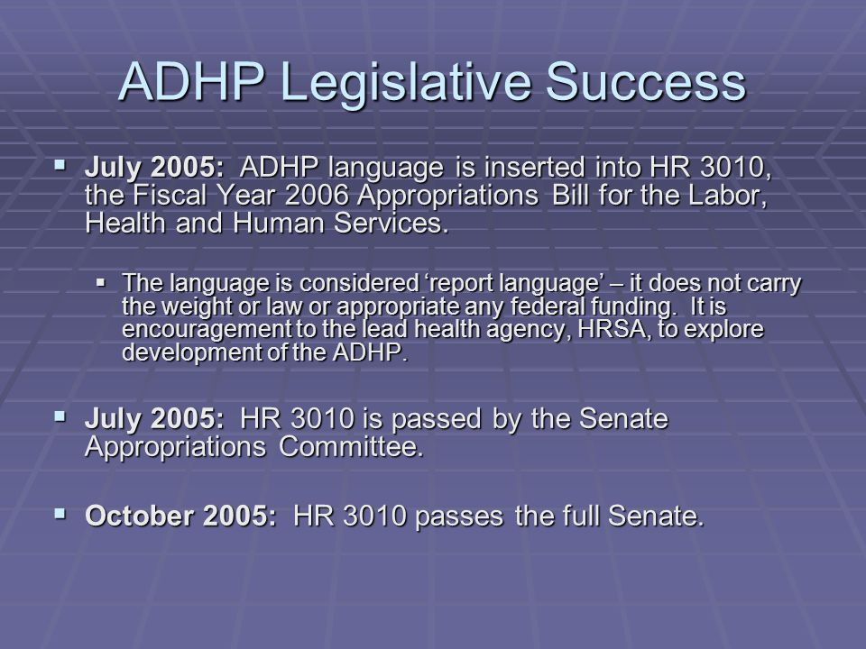 ADHP Legislative Success