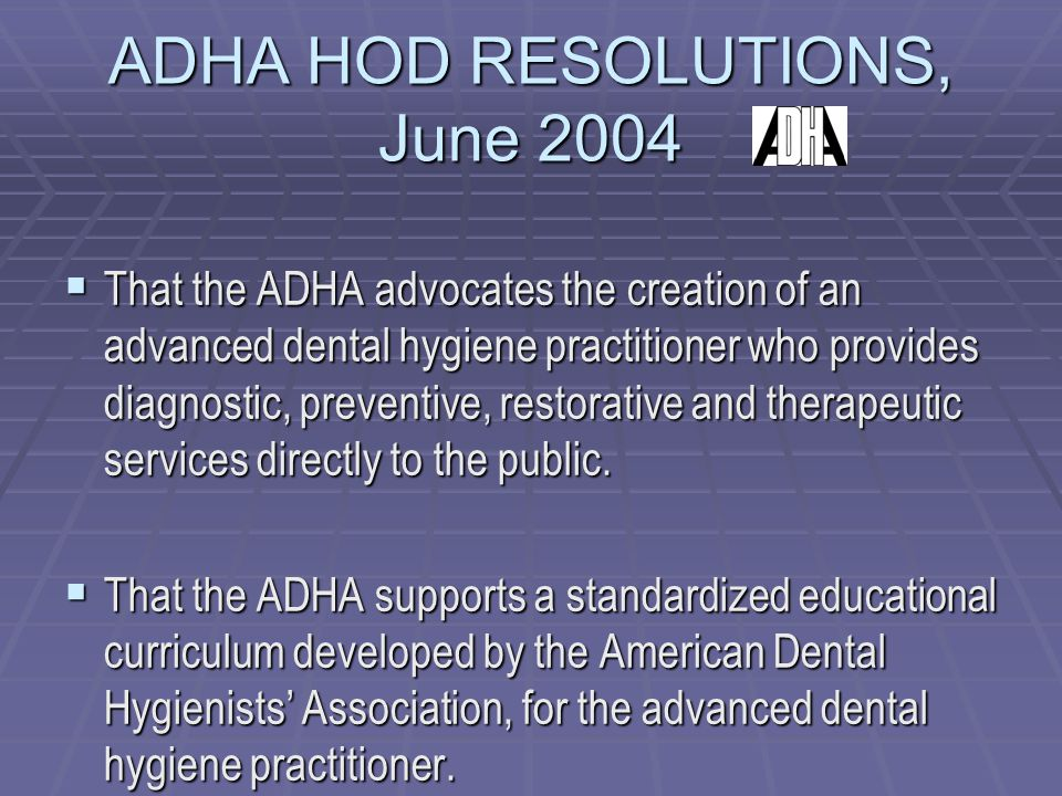 ADHA HOD RESOLUTIONS, June 2004