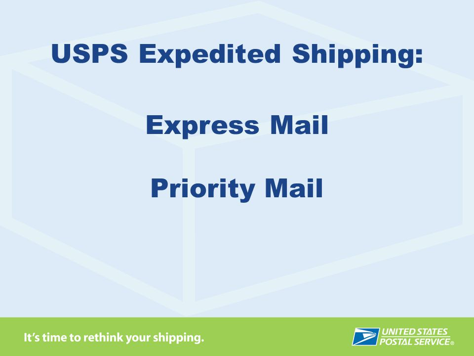 USPS Expedited Shipping:
