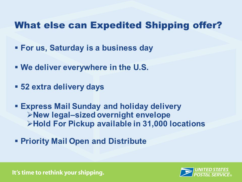 What else can Expedited Shipping offer