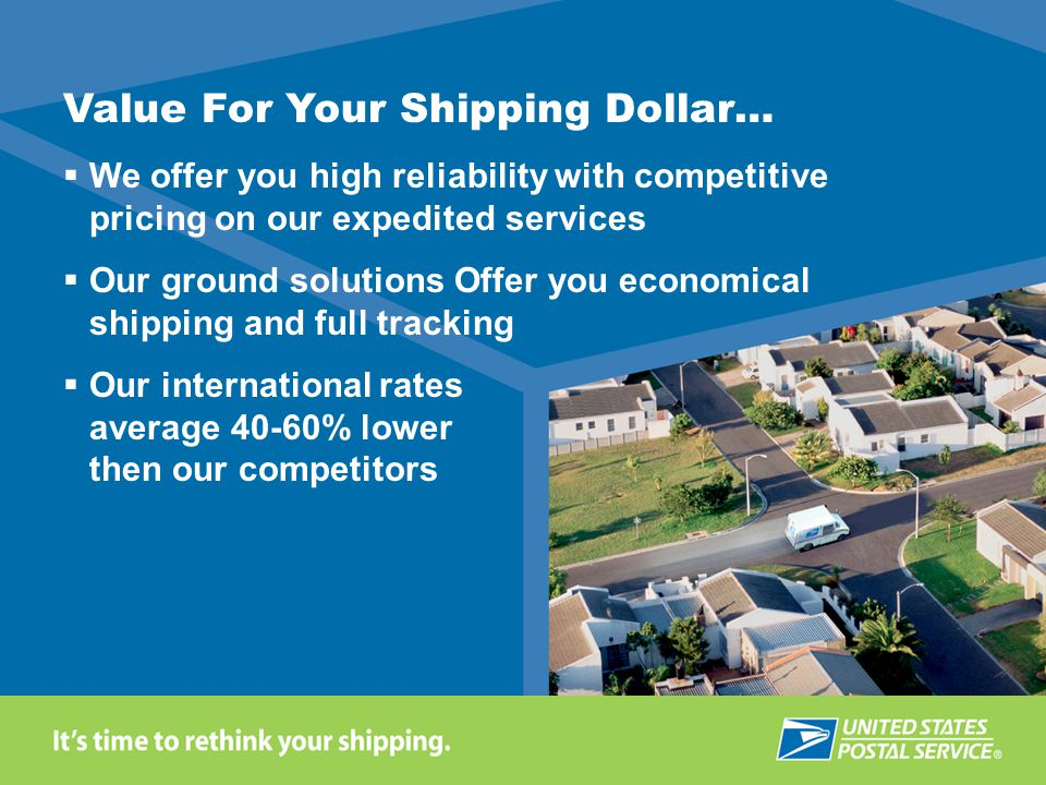 Value For Your Shipping Dollar…