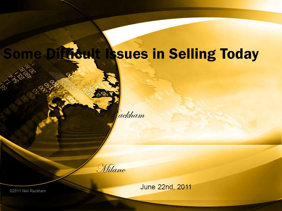 Some Difficult Issues in Selling Today