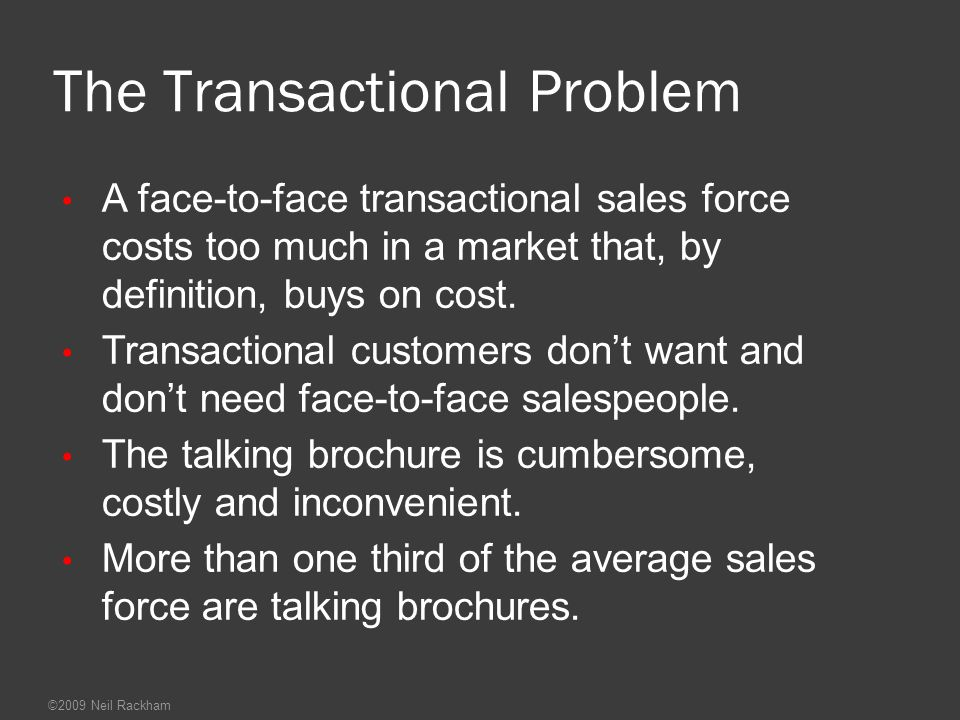 The Transactional Problem