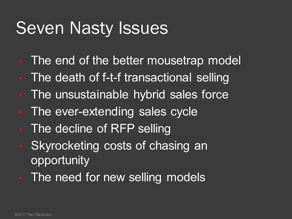 Seven Nasty Issues The end of the better mousetrap model