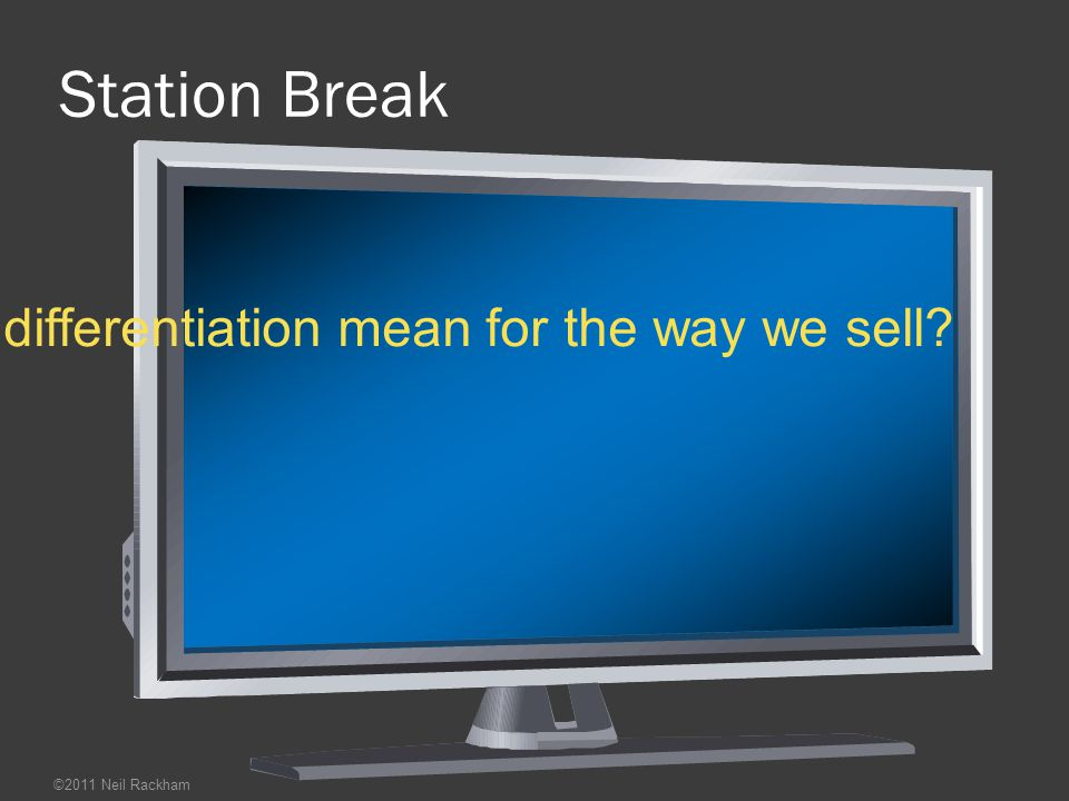 What does decreasing differentiation mean for the way we sell