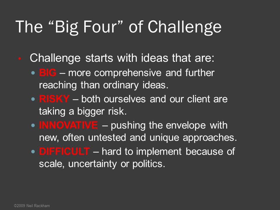 The Big Four of Challenge