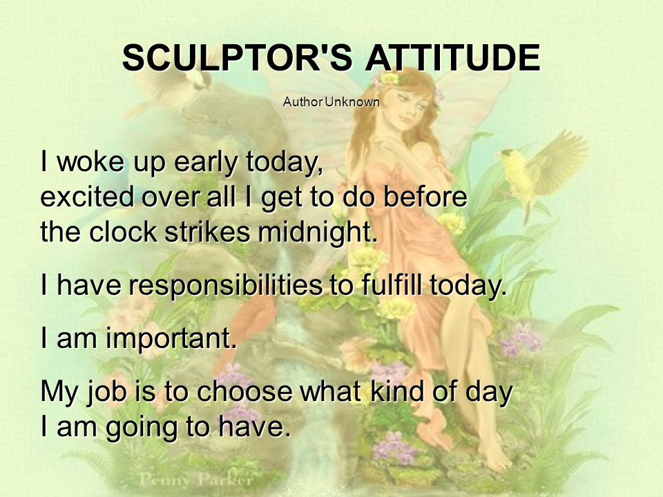 SCULPTOR S ATTITUDE Author Unknown