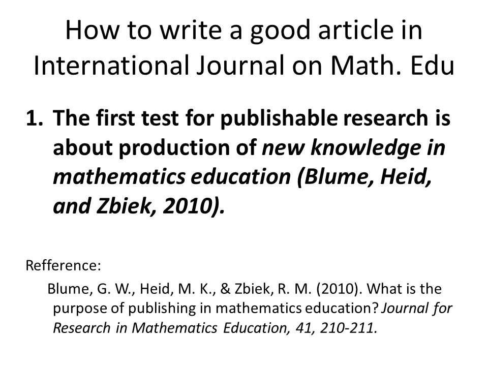 How to write a good article in International Journal on Math. Edu