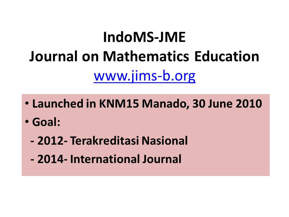 IndoMS-JME Journal on Mathematics Education
