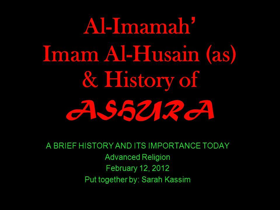 Al-Imamah' Imam Al-Husain (as) & History of ASHURA
