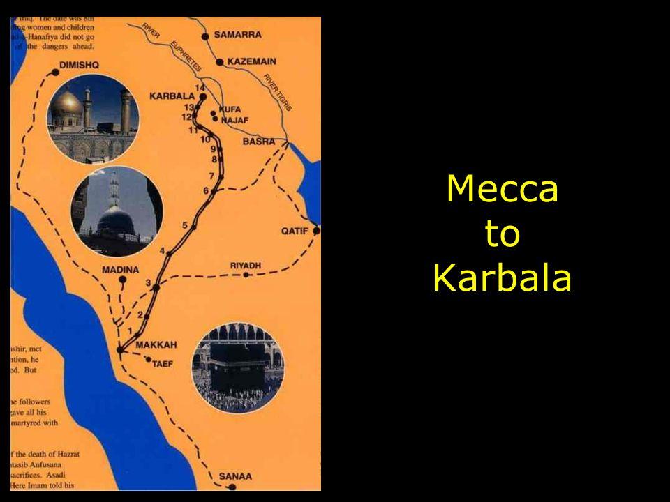 Mecca to Karbala
