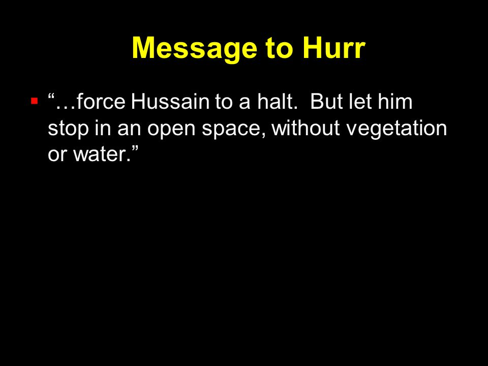 Message to Hurr …force Hussain to a halt.