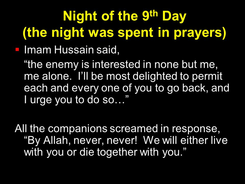 Night of the 9th Day (the night was spent in prayers)