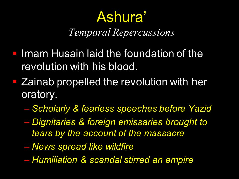 Ashura' Temporal Repercussions