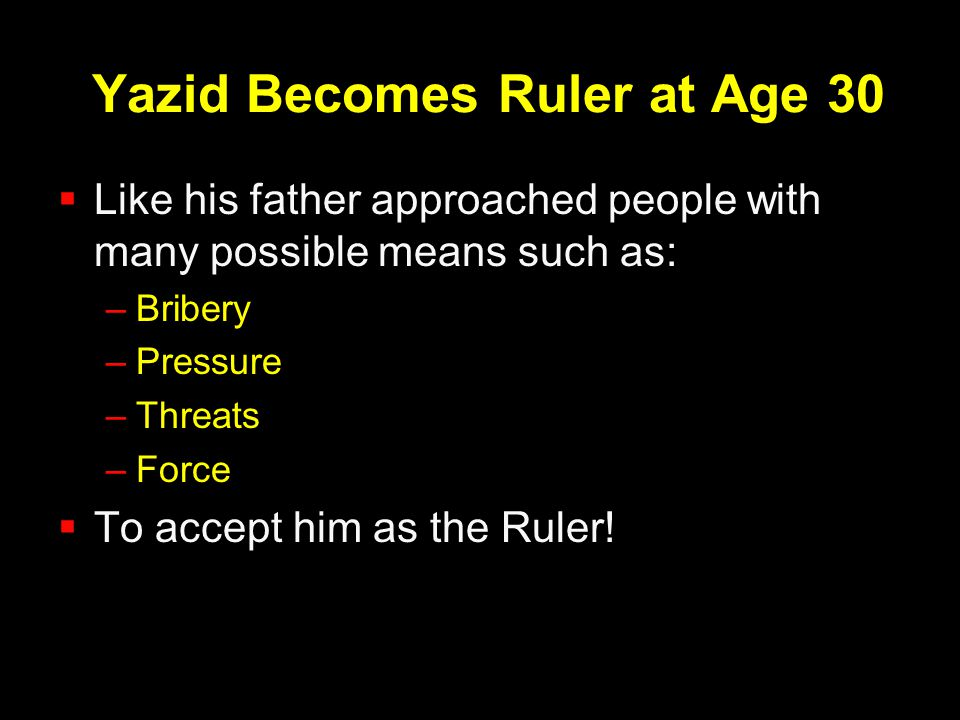 Yazid Becomes Ruler at Age 30
