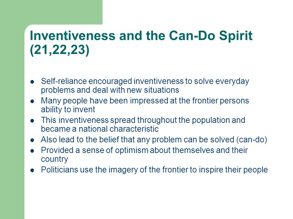 Inventiveness and the Can-Do Spirit (21,22,23)