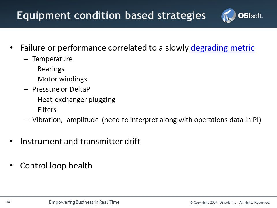 Equipment condition based strategies