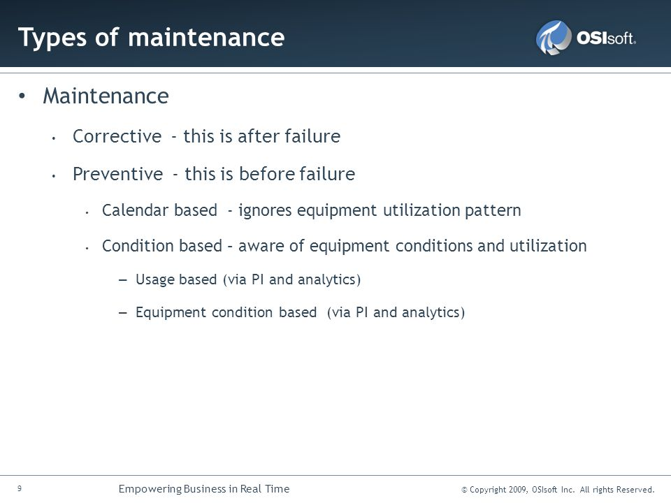 Types of maintenance Maintenance Corrective - this is after failure