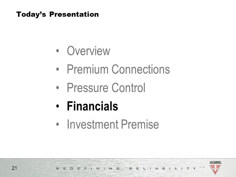 Overview Premium Connections Pressure Control Financials