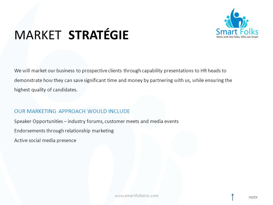 MARKET STRATÉGIE OUR MARKETING APPROACH WOULD INCLUDE