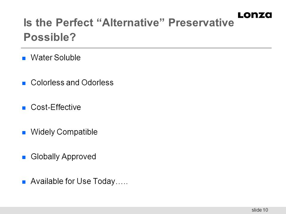 Is the Perfect Alternative Preservative Possible