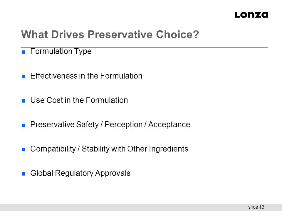 What Drives Preservative Choice