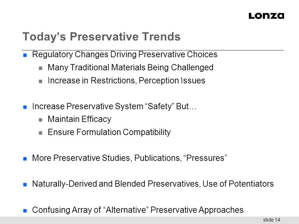 Today's Preservative Trends