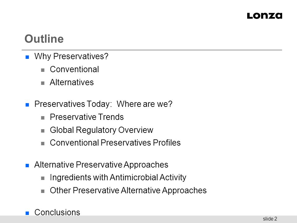 Outline Why Preservatives Conventional Alternatives