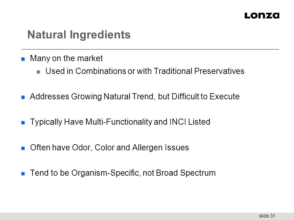 Natural Ingredients Many on the market