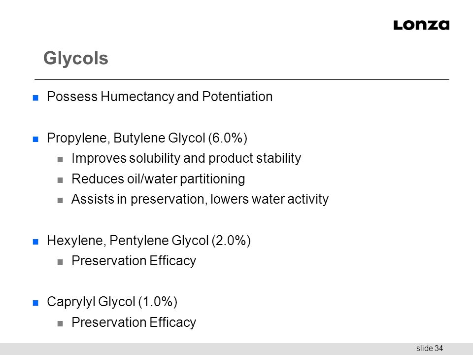 Glycols Possess Humectancy and Potentiation