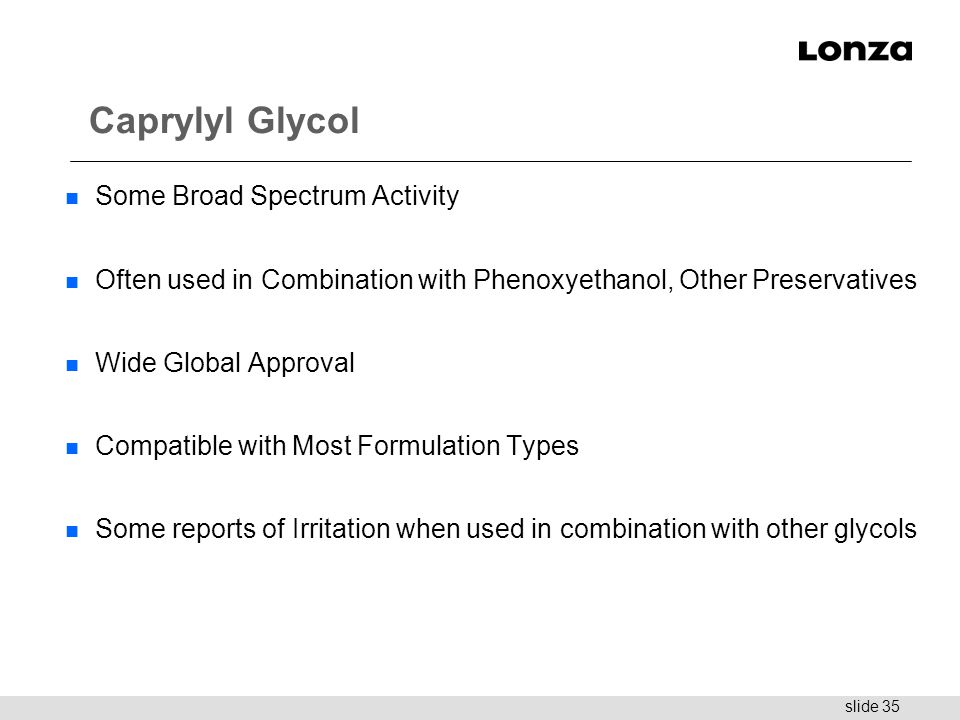 Caprylyl Glycol Some Broad Spectrum Activity
