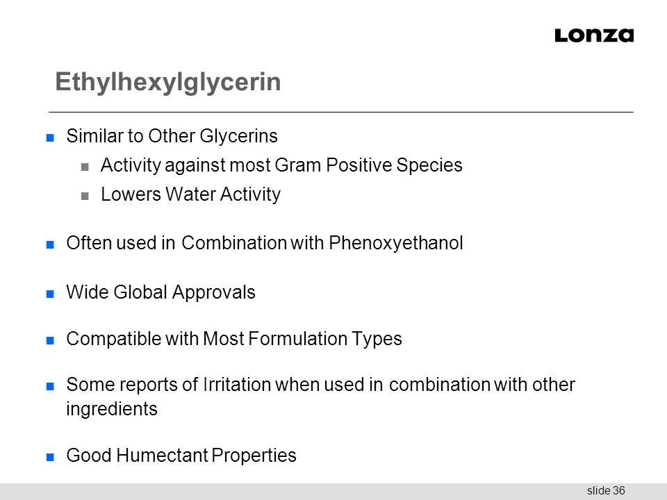 Ethylhexylglycerin Similar to Other Glycerins