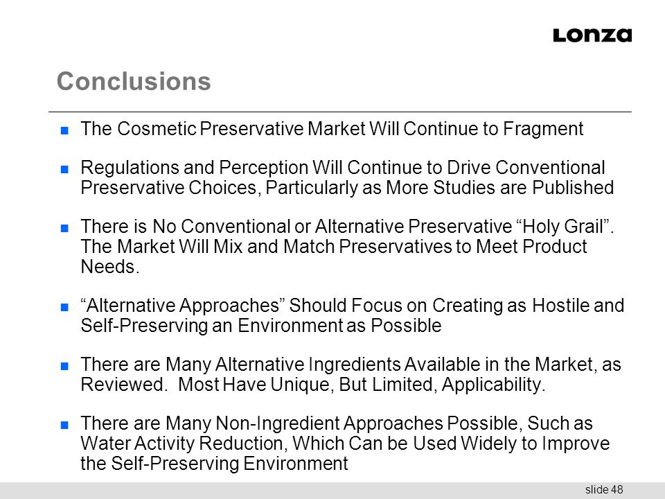 Conclusions The Cosmetic Preservative Market Will Continue to Fragment
