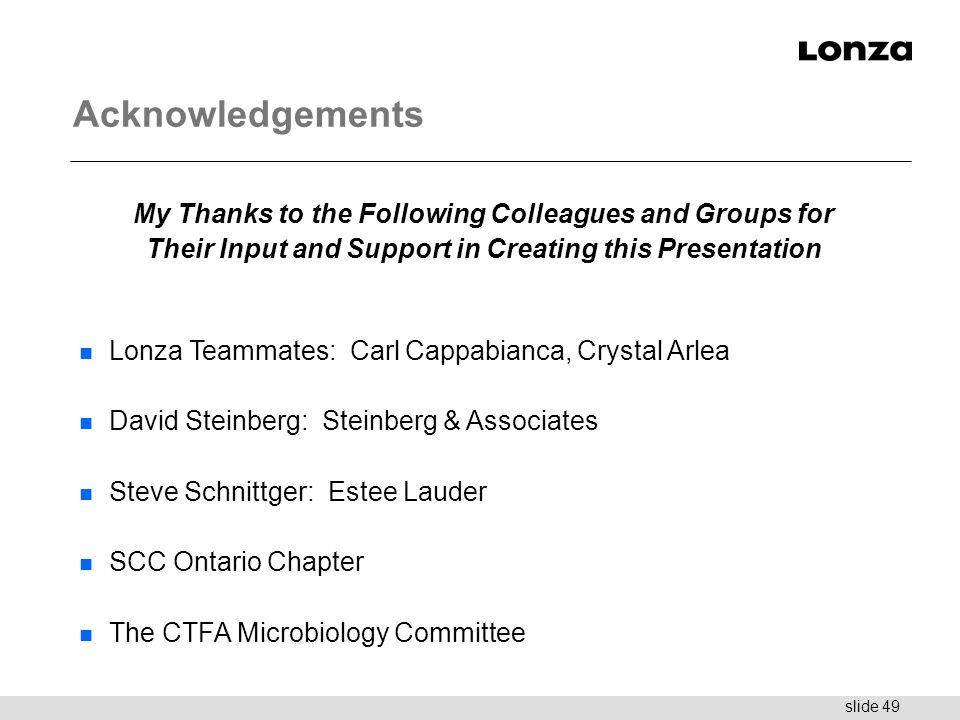 Acknowledgements My Thanks to the Following Colleagues and Groups for