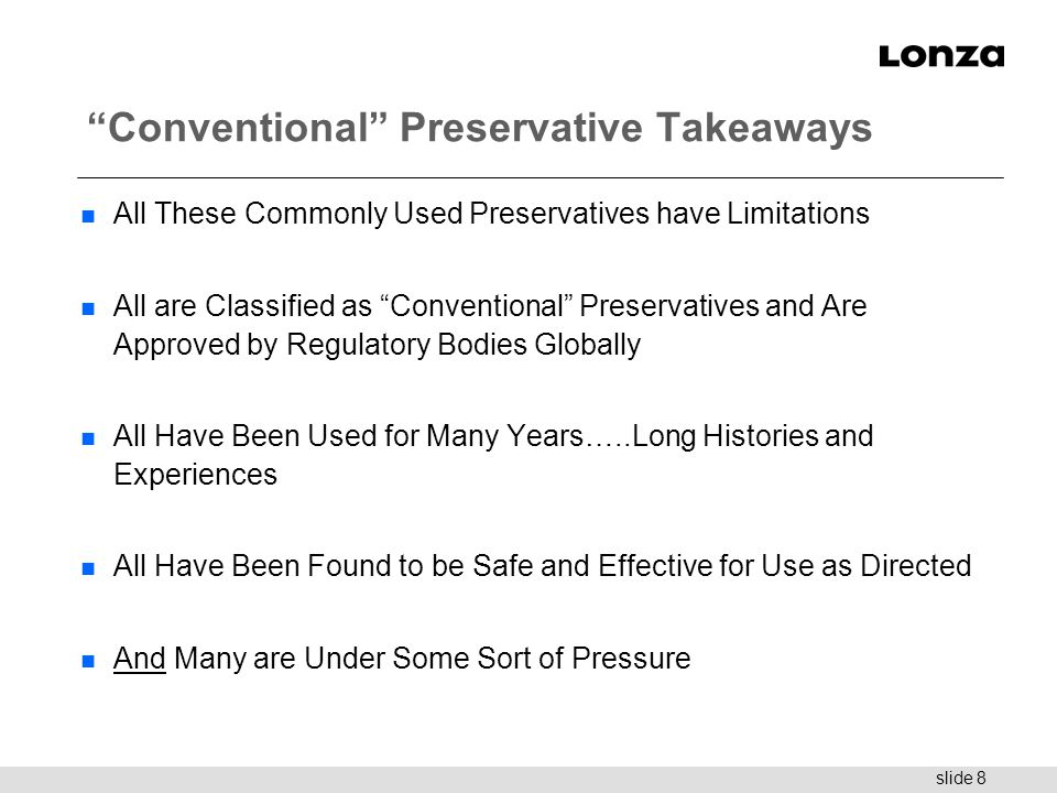 Conventional Preservative Takeaways