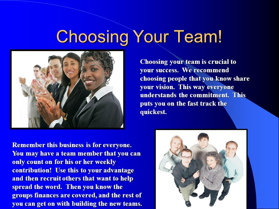 Choosing Your Team!