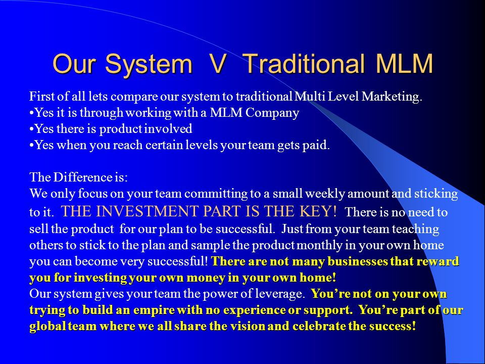 Our System V Traditional MLM