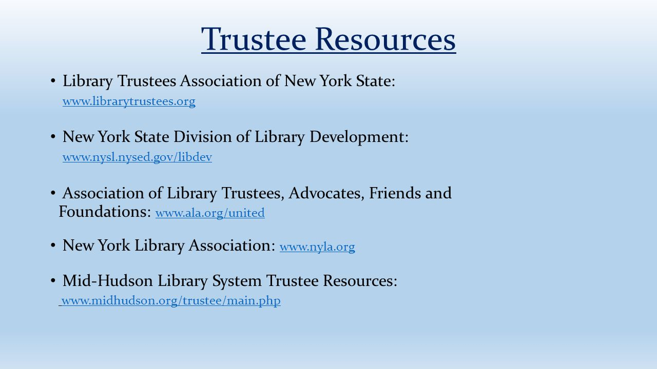 Trustee Resources Library Trustees Association of New York State:
